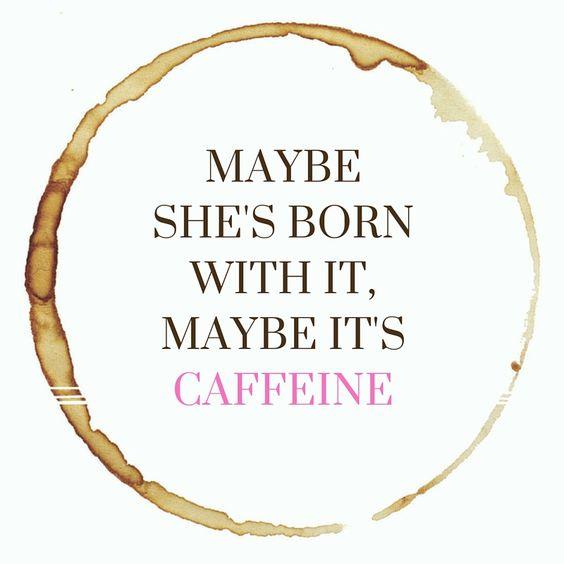 caffine
